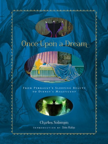 In Circulation: Once Upon a Dream: From Perrault's Sleeping Beauty to Disney's  Maleficent