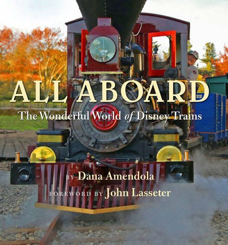 All Aboard - The Wonderful World of Disney Trains Book Review