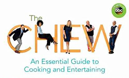 Book Review - The Chew: An Essential Guide to Cooking and Entertaining