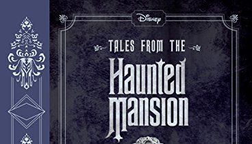 """Book Review — """"Tales from the Haunted Mansion Volume 1: The Fearsome Foursome"""""""