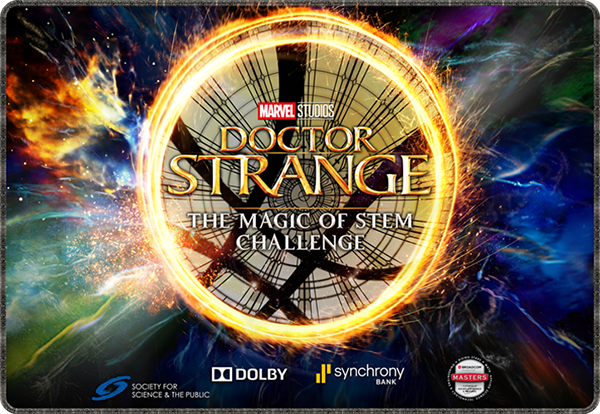 Marvel's Doctor Strange: The Magic of STEM Challenge Announces Finalists and Winner