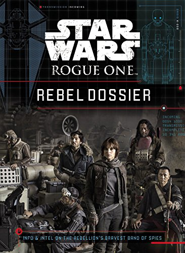 Book Review - Star Wars: Rogue One Rebel Dossier