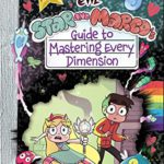 Book Review: Star and Marco's Guide to Mastering Every Dimension