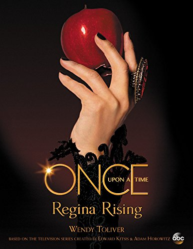 Book Review - Once Upon a Time: Regina's Rising