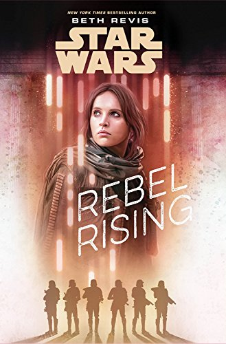 "Book Review - ""Star Wars: Rebel Rising"""