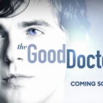 """The Good Doctor"" Ordered to Series by ABC"