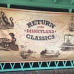 Disneyland Classics Return — Rivers of America Watercrafts and the Disneyland Railroad