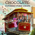 Book Review: The World's Greatest Chocolate Covered Pork Chops