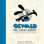 Book Review – Oswald the Lucky Rabbit: The Search for the Lost Disney Cartoons