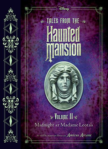 """Book Review — """"Tales from the Haunted Mansion Volume II: Midnight at Madam Leota's"""""""