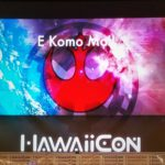 10 Amazing Reasons to Go to HawaiiCon