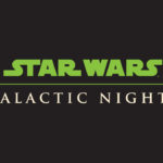 Star Wars: Galactic Nights Returning to Disney's Hollywood Studios December 16