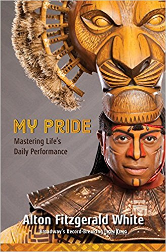 """Book Review - """"My Pride: Mastering Life's Daily Performance"""" by Alton Fitzgerald White"""