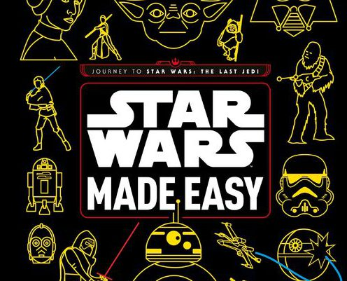 "Book Review: ""Star Wars Made Easy"" is a Fun Introduction to the Franchise for Newcomers"