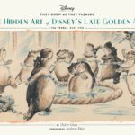 Book Review – They Drew As They Pleased Vol. 3: The Hidden Art of Disney's Late Golden Age (The 1940's – Part 2)
