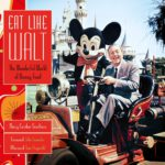"Book Review: ""Eat Like Walt"" by Marcy Carriker Smothers"