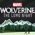 Trailer for Wolverine: The Long Night Released