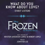 "Song Review: ""What Do You Know About Love?"" from Frozen: The Broadway Musical"