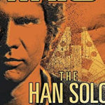 """Retro Book Review: """"The Han Solo Adventures"""" by Brian Daley"""
