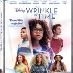 """Disney's """"A Wrinkle in Time"""" Home Release Dates Announced"""