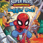 """Book Review – """"Marvel Super Hero Adventures: Buggin' Out!"""" (Early Reader Chapter Book)"""