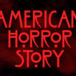 "FX Renews ""American Horror Story"" for 10th Season Ahead of 8th Season Premiere"