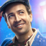 "Why Lin-Manuel Miranda Doesn't Want You to Listen to the ""Mary Poppins Returns"" Soundtrack…Yet"
