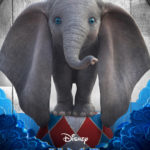 "Disney Reveals Character Posters for Live-Action Remake of ""Dumbo"""