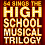 """54 Sings the High School Musical Trilogy"" Coming to NYC This Spring"