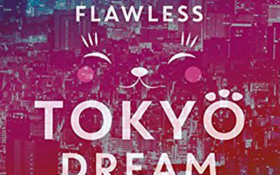 """Book Review: """"My Almost Flawless Tokyo Dream Life"""""""