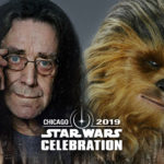 Peter Mayhew, More Celebrity Guests Heading to Star Wars Celebration in Chicago