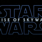 "Teaser Trailer for ""Star Wars: The Rise of Skywalker"" Released"