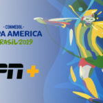 ESPN+ Will Be English–Language Home in U.S. For 2019 CONMEBOL Copa America