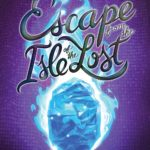 Review: Escape from the Isle of the Lost