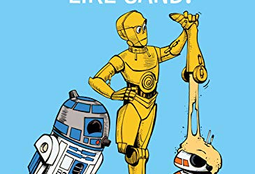 """Book Review - """"Star Wars: C-3PO Does NOT Like Sand!"""""""