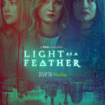 "TV Review – ""Light as a Feather"" Season 2 on Hulu"
