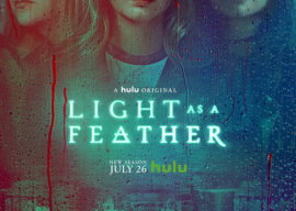 """TV Review - """"Light as a Feather"""" Season 2 on Hulu"""