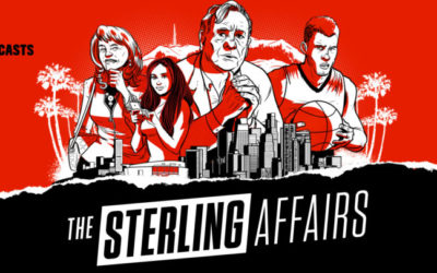 "ESPN 30 for 30 Podcast Season Kicks Off with Five-Part Series ""The Sterling Affairs"""