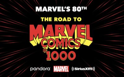 """Marvel and Sirius XM to Launch """"Marvel's 80th: The Road to Marvel Comics #1000"""" Channel"""