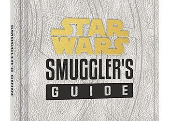 """Book Review - """"Star Wars: Smuggler's Guide"""""""