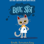 "Book Review: ""Blue Spot"" (Walt Disney Animation Studios Artist Showcase)"