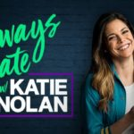 "ESPN's ""Always Late with Katie Nolan"" Returns for Second Season on September 26"