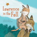 """Children's Book Review: """"Lawrence in the Fall"""""""