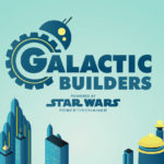"New ""Galactic Builders"" Digital Series Launched as Part of Star Wars: Force for Change Initiative"