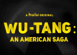 "Review - ""Wu-Tang: An American Saga"" on Hulu"