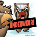 "Children's Book Review: ""Underwear!"" by Jenn Harney"