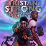 "Book Review: ""Tristan Strong Punches a Hole in the Sky"" by Kwame Mbalia"