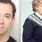 "Cast and Broadway Dates Announced for ""Mrs. Doubtfire"" Musical"