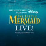 "Disney Shares ""Meet the Cast"" TV Spot for ""The Little Mermaid Live!"" Television Event"