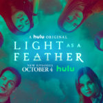 "TV Review - ""Light as a Feather"" Season 2B on Hulu"